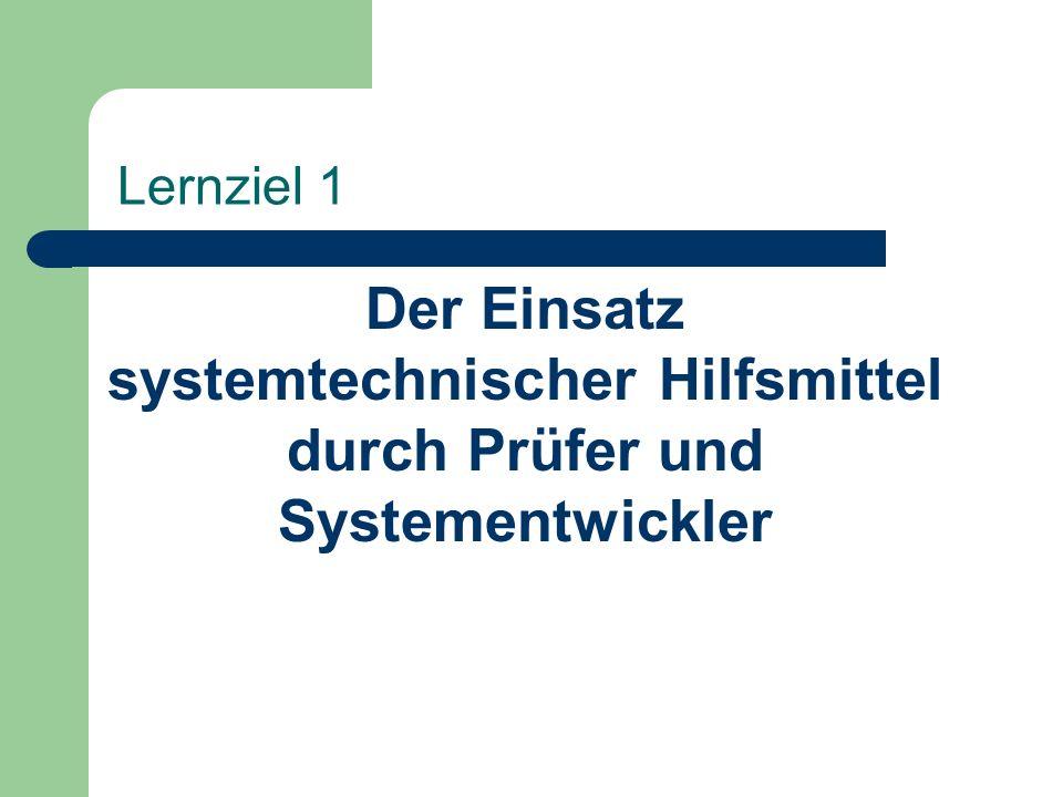 Lernziel 3 Gängige Systemtechniken, wie HIPO-Charts, System- Flußdiagramme, und logische Datenflußdiagramme und ihre Anwendungen