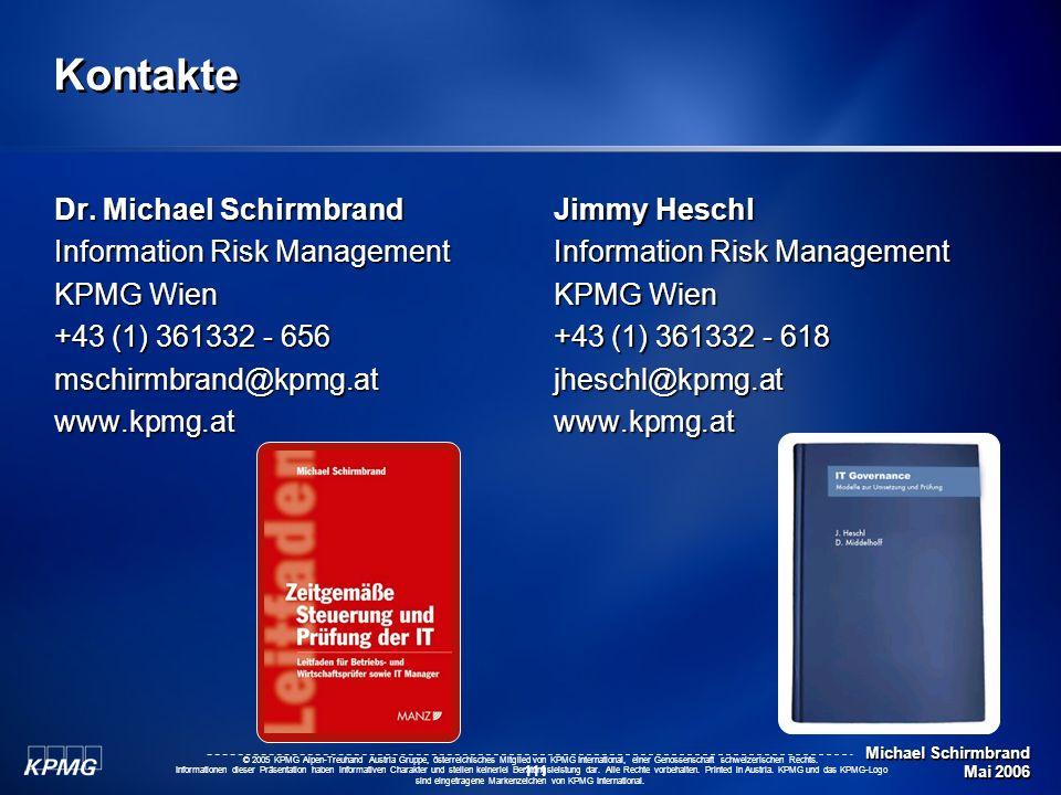 Michael Schirmbrand Mai 2006 111 © 2005 KPMG Alpen-Treuhand Austria Gruppe, österreichisches Mitglied von KPMG International, einer Genossenschaft sch