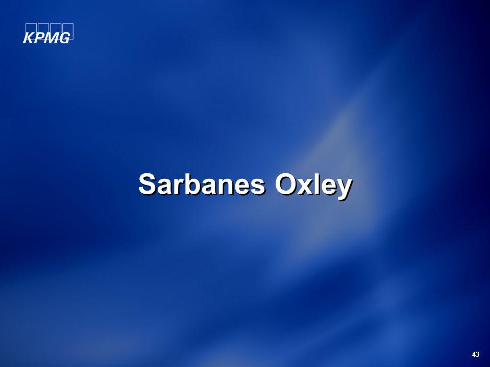 43 Sarbanes Oxley