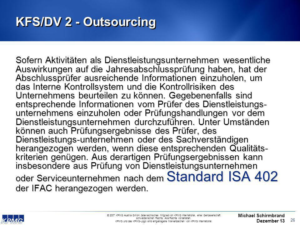 Michael Schirmbrand Dezember 13 © 2007 KPMG Austria GmbH, österreichisches Mitglied von KPMG International, einer Genossenschaft schweizerischen Rechts.