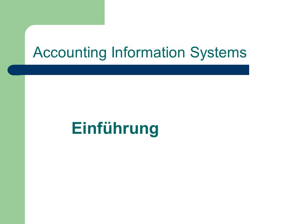 Accounting Information Systems Einführung