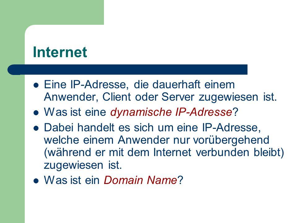 Internet Eine IP-Adresse, die dauerhaft einem Anwender, Client oder Server zugewiesen ist. Was ist eine dynamische IP-Adresse? Dabei handelt es sich u