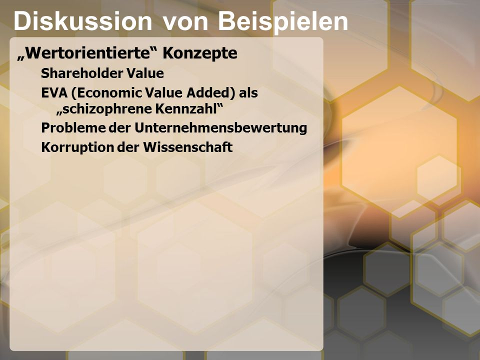 Diskussion von Beispielen Balanced Scorecard Financial: To succeed financially, how should we appear to our shareholders.