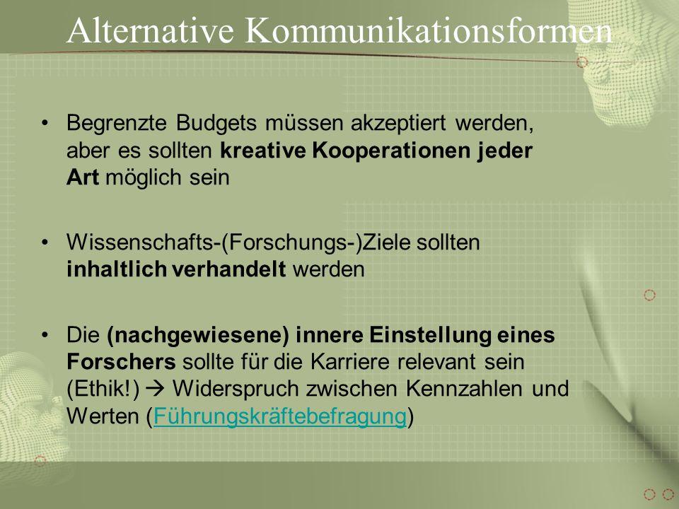 Alternative Kommunikationsformen Planung und Berichterstattung von Institutionen bzw.