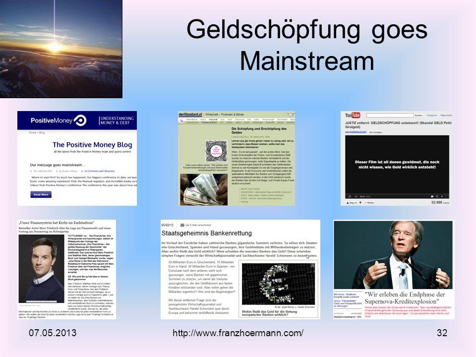 Geldschöpfung goes Mainstream 07.05.2013http://www.franzhoermann.com/32