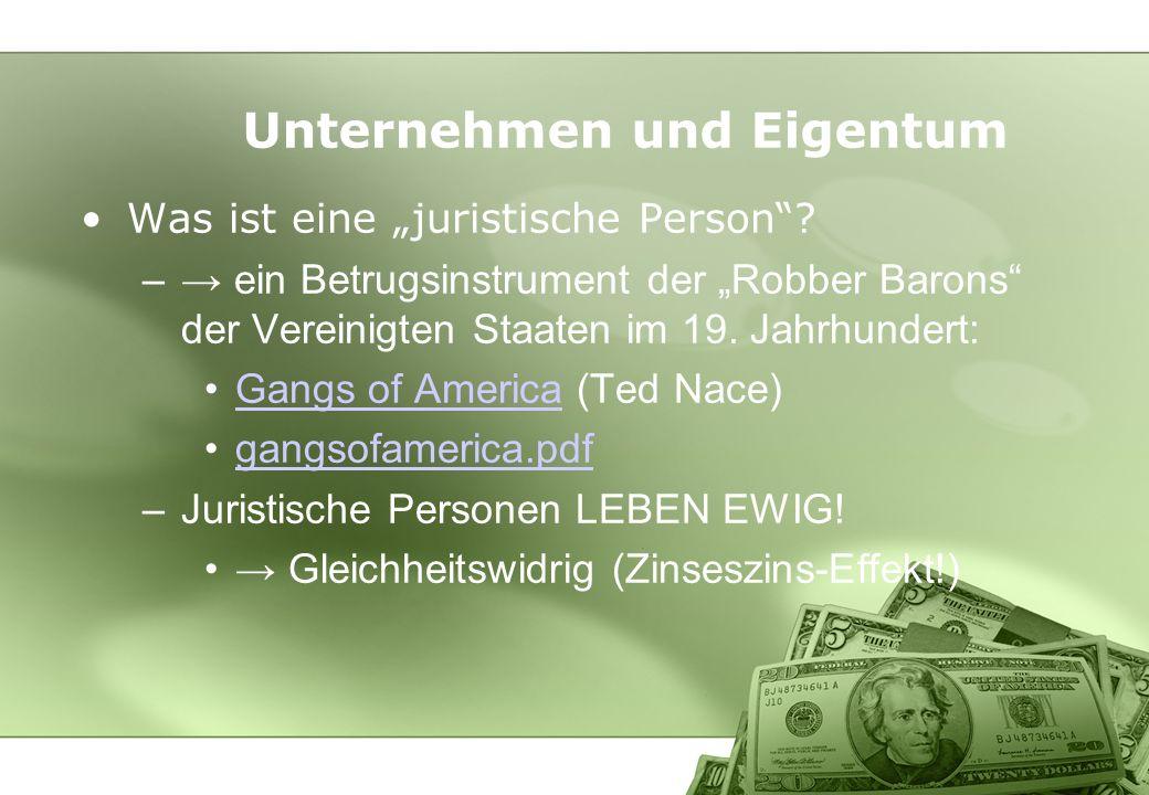 Unternehmen und Eigentum Was ist eine juristische Person? – ein Betrugsinstrument der Robber Barons der Vereinigten Staaten im 19. Jahrhundert: Gangs