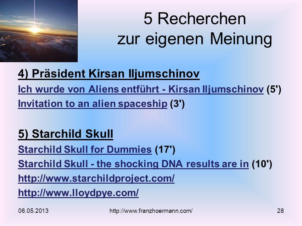 4) Präsident Kirsan Iljumschinov Ich wurde von Aliens entführt - Kirsan IljumschinovIch wurde von Aliens entführt - Kirsan Iljumschinov (5') Invitatio