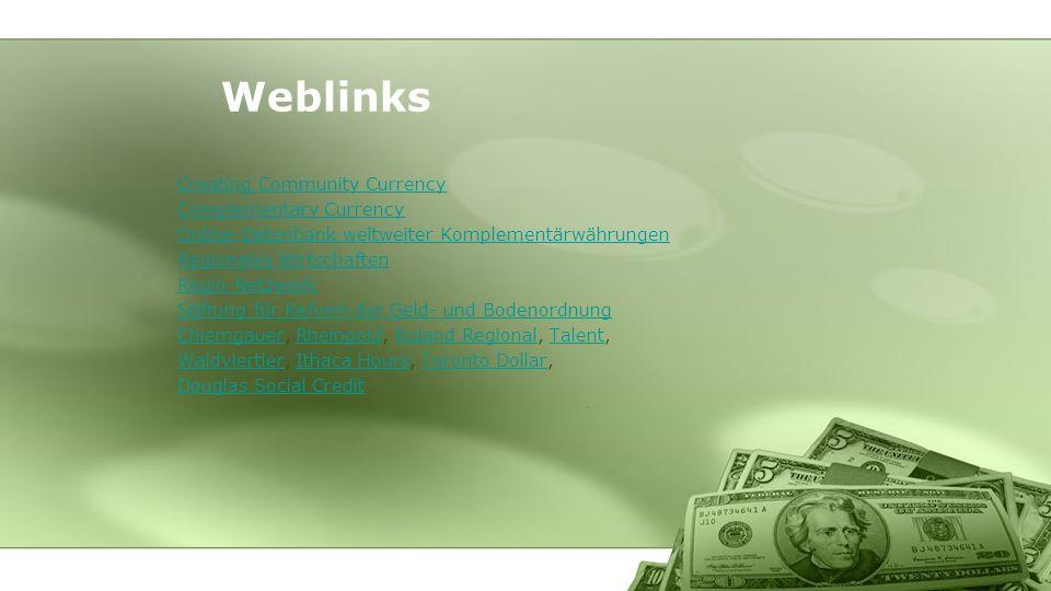 Creating Community Currency Complementary Currency Online-Datenbank weltweiter Komplementärwährungen Regionales Wirtschaften Regio-Netzwerk Stiftung f