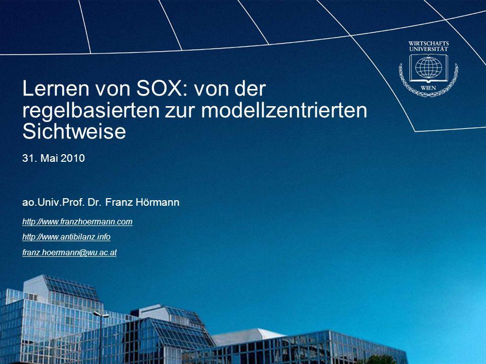 Lernen von SOX: von der regelbasierten zur modellzentrierten Sichtweise 31.