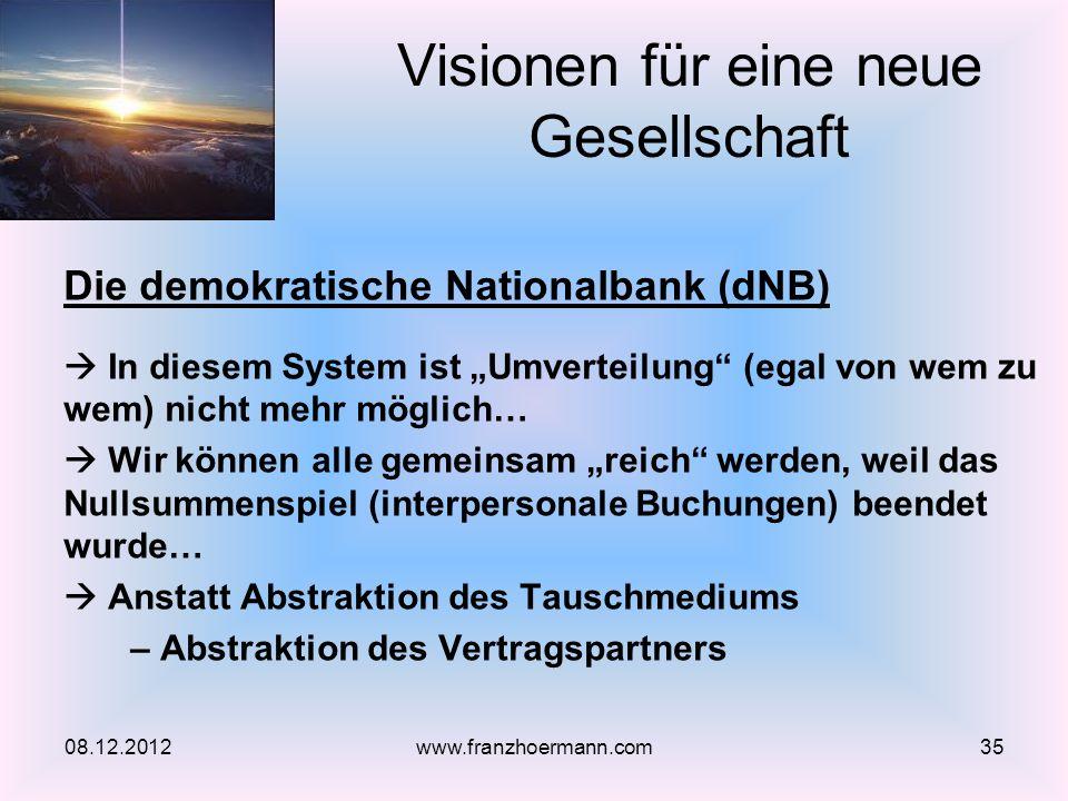 Die demokratische Nationalbank (dNB) In diesem System ist Umverteilung (egal von wem zu wem) nicht mehr möglich… Wir können alle gemeinsam reich werde