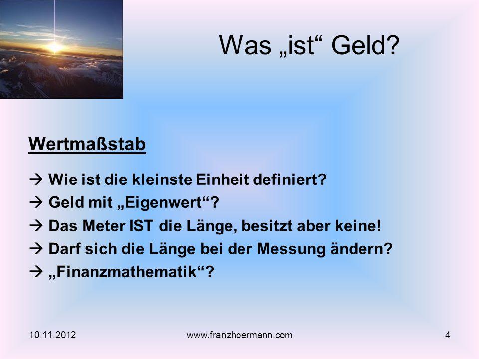 Danke für Ihre Aufmerksamkeit! http://www.franzhoermann.com/ 10.11.201245www.franzhoermann.com