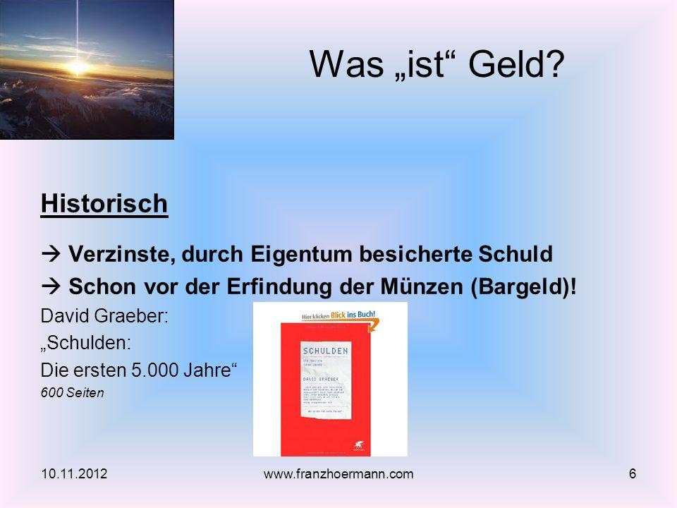 Aufbau von Bilanzen Exkurs zur doppelten Buchhaltung 10.11.20127www.franzhoermann.com MittelverwendungMittelherkunft/Ansprüche