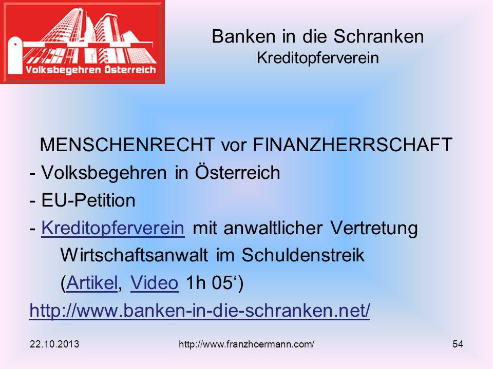 MENSCHENRECHT vor FINANZHERRSCHAFT - Volksbegehren in Österreich - EU-Petition - Kreditopferverein mit anwaltlicher VertretungKreditopferverein Wirtsc