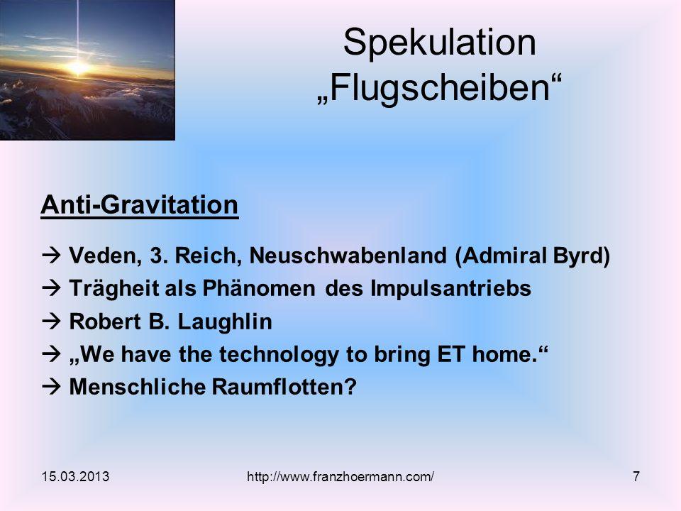Anti-Gravitation Veden, 3. Reich, Neuschwabenland (Admiral Byrd) Trägheit als Phänomen des Impulsantriebs Robert B. Laughlin We have the technology to