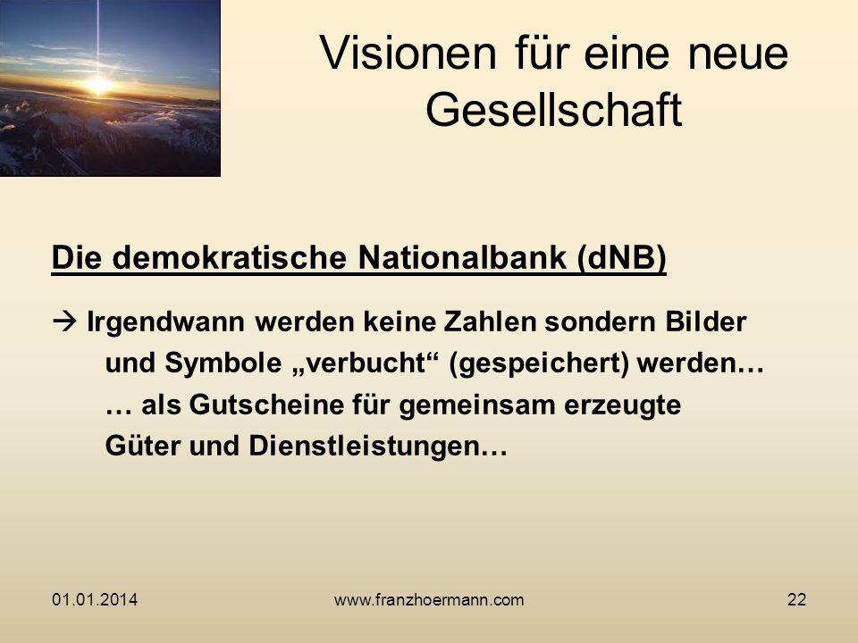 Die demokratische Nationalbank (dNB) Irgendwann werden keine Zahlen sondern Bilder und Symbole verbucht (gespeichert) werden… … als Gutscheine für gem