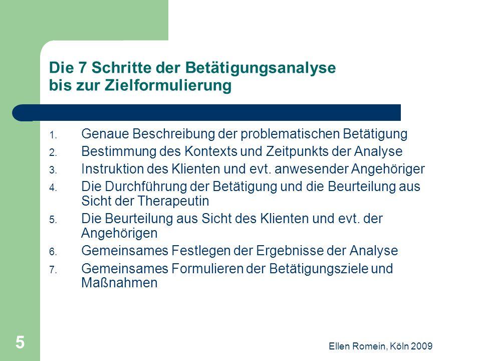 Ellen Romein, Köln 2009 16 Darstellung der 7 Schritte anhand eines Fallbeispiels: Herr M.