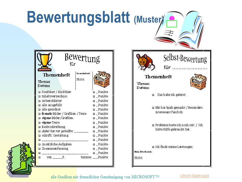 Ulrich Markwald Bewertungsblatt (Muster) alle Grafiken mit freundlicher Genehmigung von MICROSOFT TM
