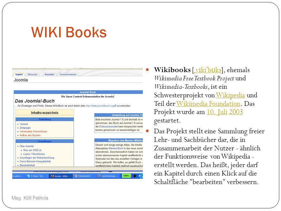 WIKI Books Wikibooks [ ˌ v ɪ ki ˈ b ʊ ks], ehemals Wikimedia Free Textbook Project und Wikimedia-Textbooks, ist ein Schwesterprojekt von Wikipedia und