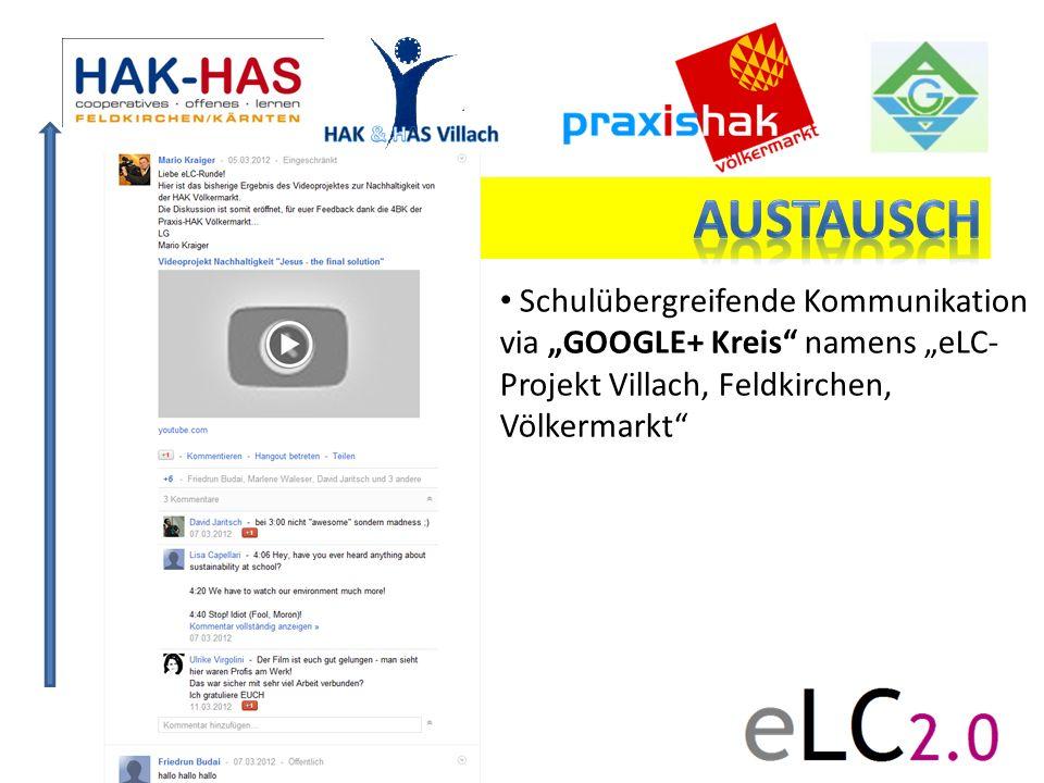 Schulübergreifende Kommunikation via GOOGLE+ Kreis namens eLC- Projekt Villach, Feldkirchen, Völkermarkt