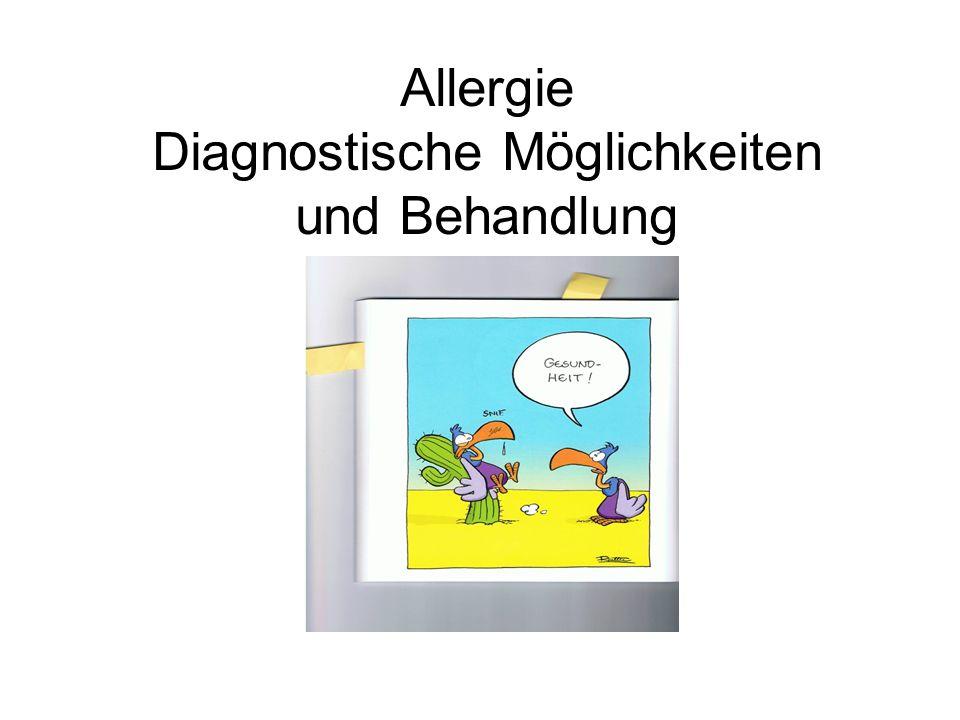 Allergie Diagnostische Möglichkeiten und Behandlung