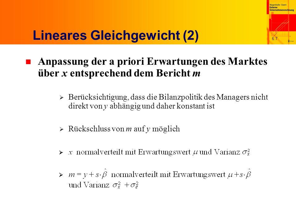6.7 Lineares Gleichgewicht (2) n Anpassung der a priori Erwartungen des Marktes über x entsprechend dem Bericht m Berücksichtigung, dass die Bilanzpol