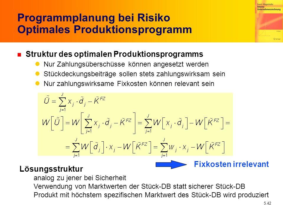 5.42 Lösungsstruktur analog zu jener bei Sicherheit Verwendung von Marktwerten der Stück-DB statt sicherer Stück-DB Produkt mit höchstem spezifischen