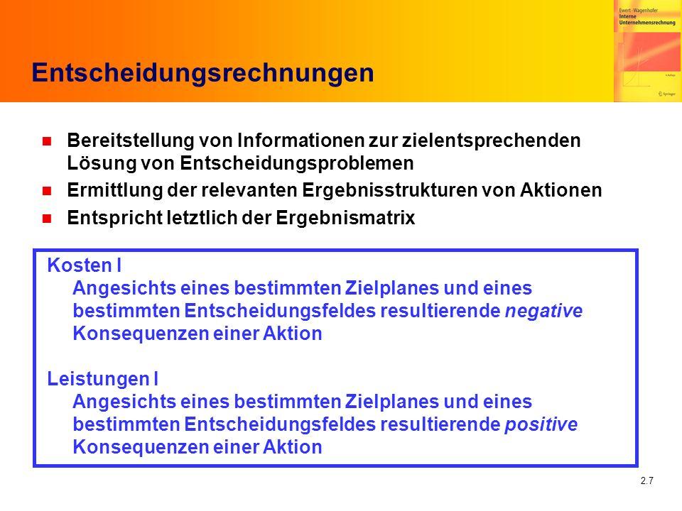 2.28 Strategische Entscheidungen n Strategische Kostenrechnung oder Investitionsrechnung.