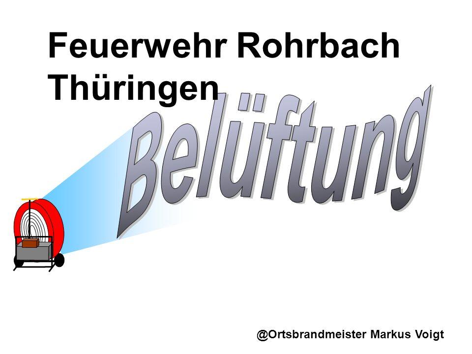 Feuerwehr Rohrbach Thüringen @Ortsbrandmeister Markus Voigt