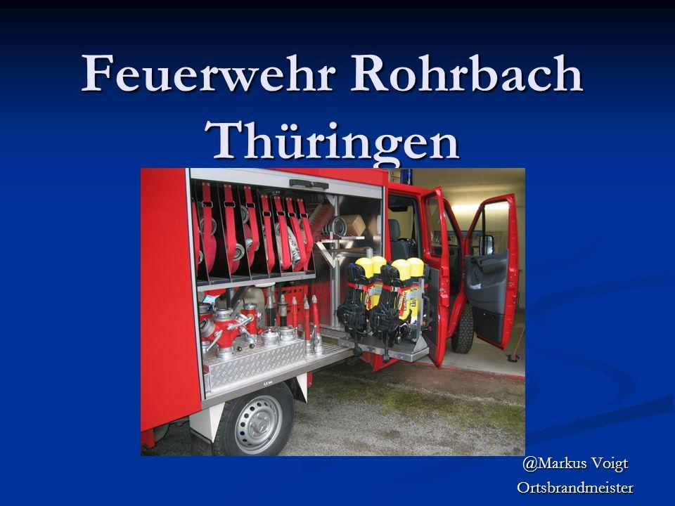 Feuerwehr Rohrbach Thüringen @Markus Voigt Ortsbrandmeister