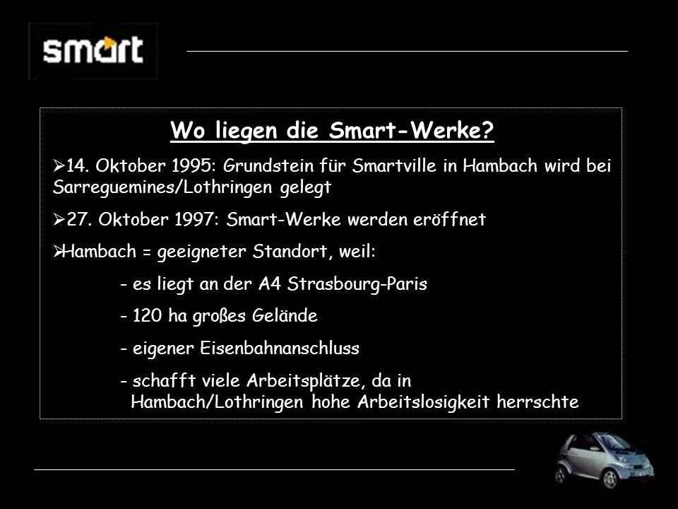 Wo liegen die Smart-Werke.14.