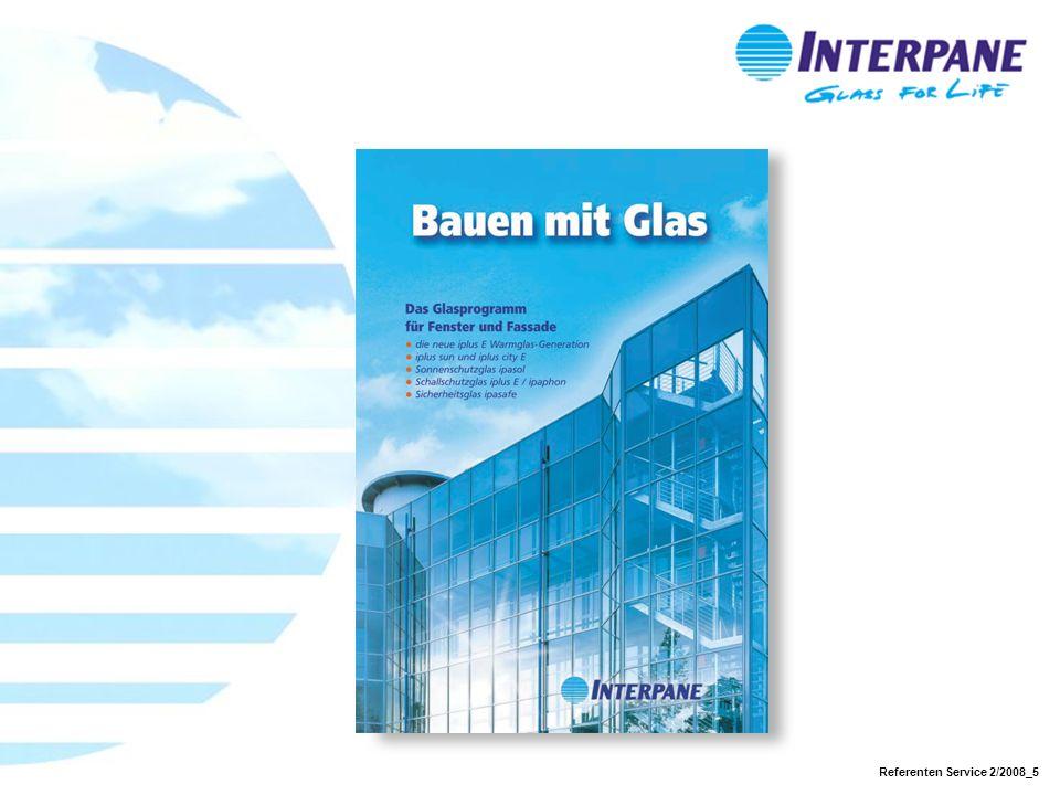 Referenten Service 2/2008_16 PR-Unterstützung für Interpane Werke Referenten-Manual Arbeitserleichterung für interne & externe Präsentationen Wahrung des Corporate Design Unterstützung bei Event-Organisation z.B.