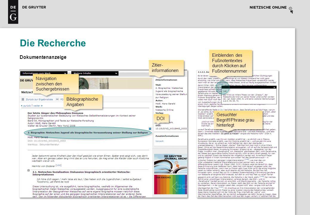 Die Recherche Dokumentenanzeige Navigation zwischen den Suchergebnissen Bibliographische Angaben Zitier- informationen DOI Einblenden des Fußnotentext