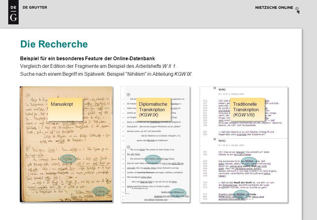 Die Recherche Beispiel für ein besonderes Feature der Online-Datenbank Vergleich der Edition der Fragmente am Beispiel des Arbeitshefts W II 1. Suche