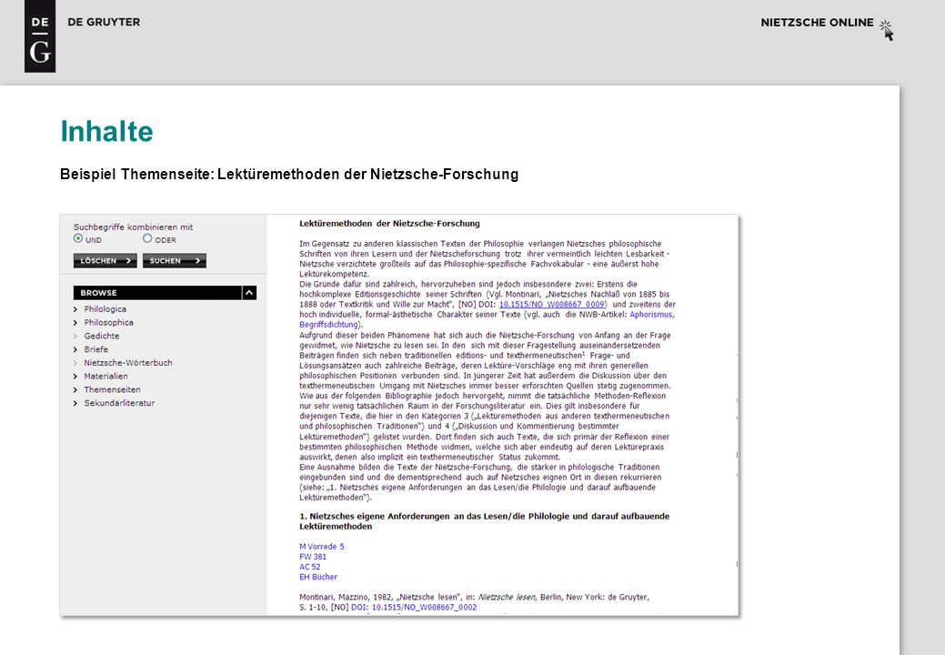 Die Recherche Dokumentenanzeige Navigation zwischen den Suchergebnissen Bibliographische Angaben Zitier- informationen DOI Einblenden des Fußnotentextes durch Klicken auf Fußnotennummer Gesuchter Begriff/Phrase grau hinterlegt