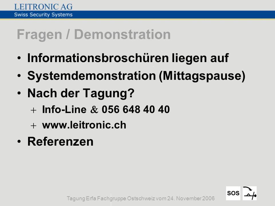 Tagung Erfa Fachgruppe Ostschweiz vom 24. November 2006 Fragen / Demonstration Informationsbroschüren liegen auf Systemdemonstration (Mittagspause) Na