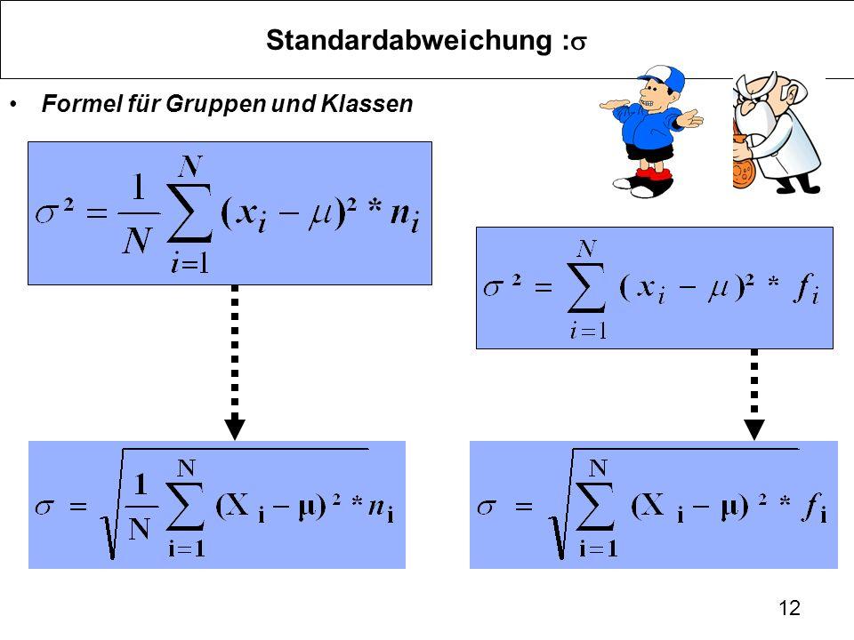 12 Standardabweichung : Formel für Gruppen und Klassen