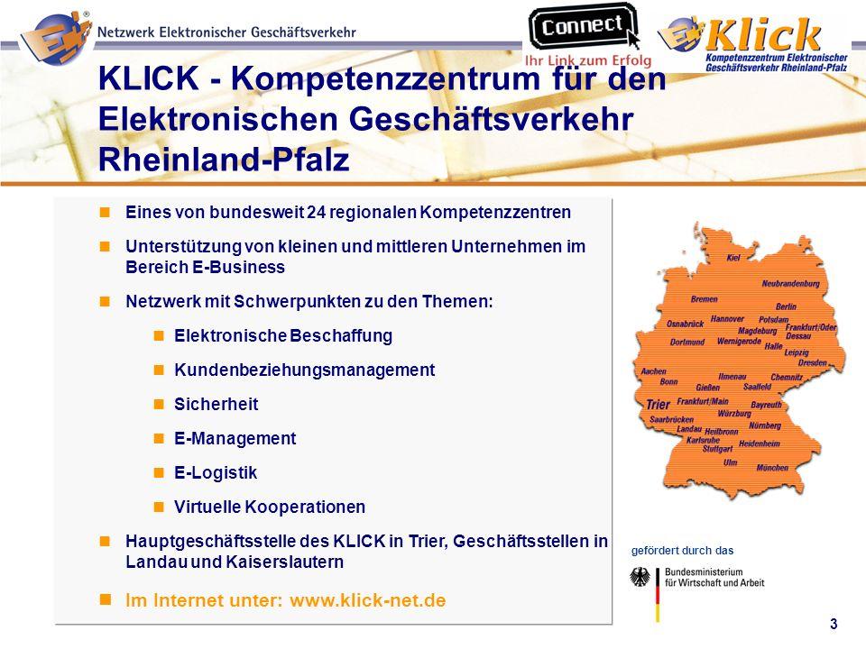 3 Verkaufen über eBay gefördert durch das KLICK - Kompetenzzentrum für den Elektronischen Geschäftsverkehr Rheinland-Pfalz Eines von bundesweit 24 reg