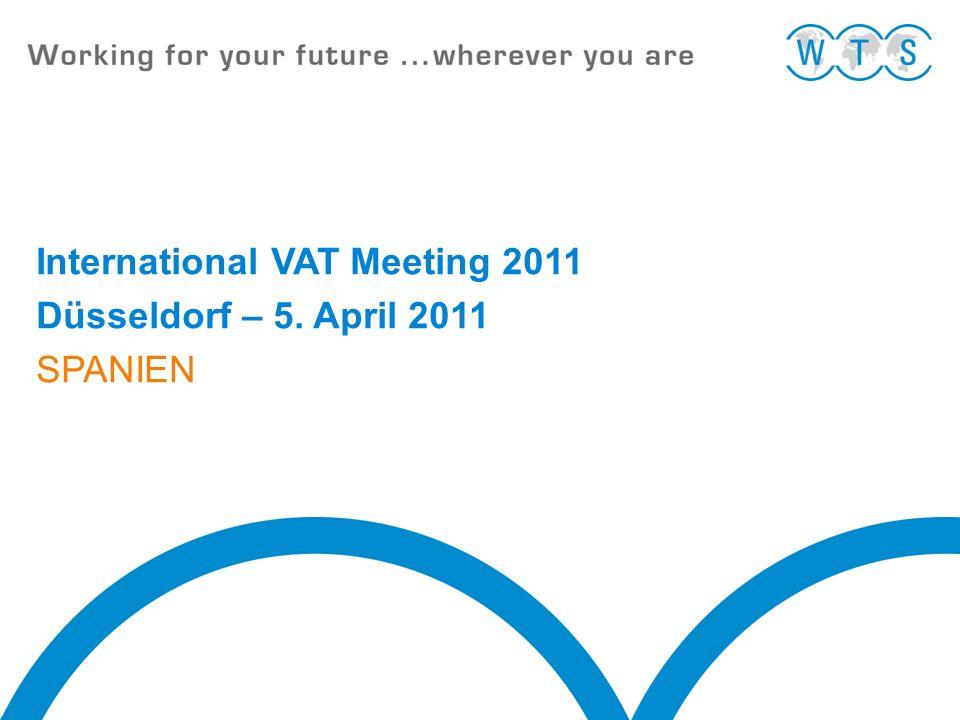 05.04.2011 12 International VAT Meeting 2011 Abnehmer EU Werklieferung Abnehm.