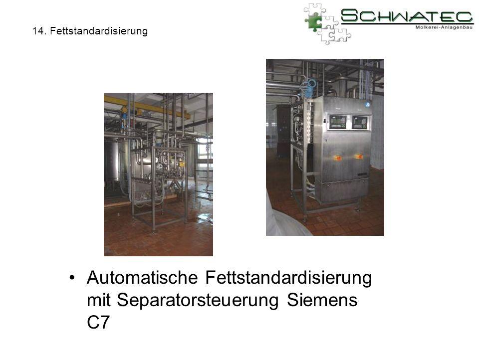 14. Fettstandardisierung Automatische Fettstandardisierung mit Separatorsteuerung Siemens C7