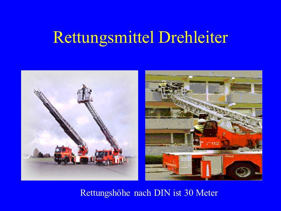 Rettungsmittel Drehleiter Rettungshöhe nach DIN ist 30 Meter