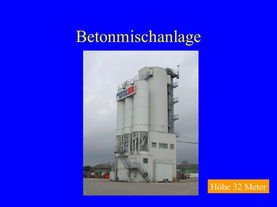 Betonmischanlage Höhe 32 Meter
