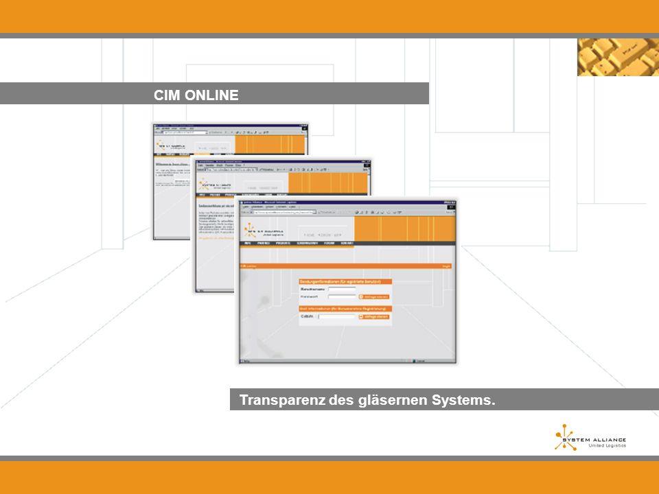 CIM ONLINE Transparenz des gläsernen Systems....