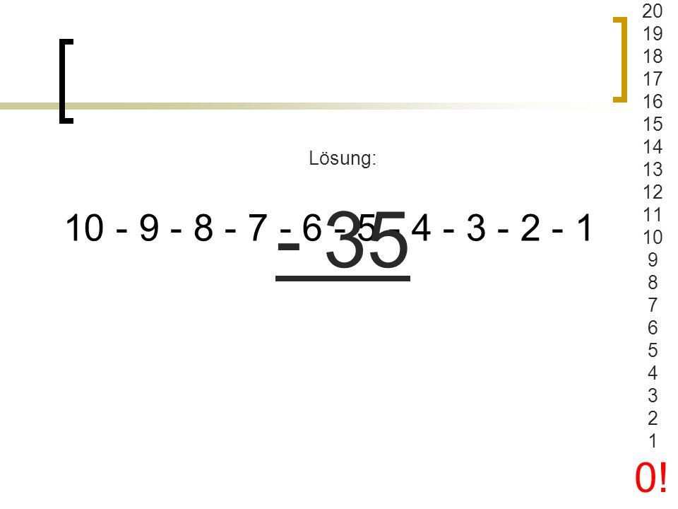 5 m - 4 cm x 3 Lösung: 1488 20 19 18 17 16 15 14 13 12 11 10 9 8 7 6 5 4 3 2 1 0!
