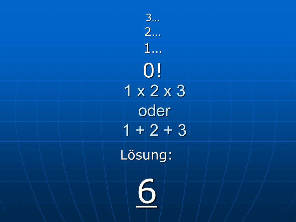 33 – 22 – 11 3…2…1…0! Lösung: 0