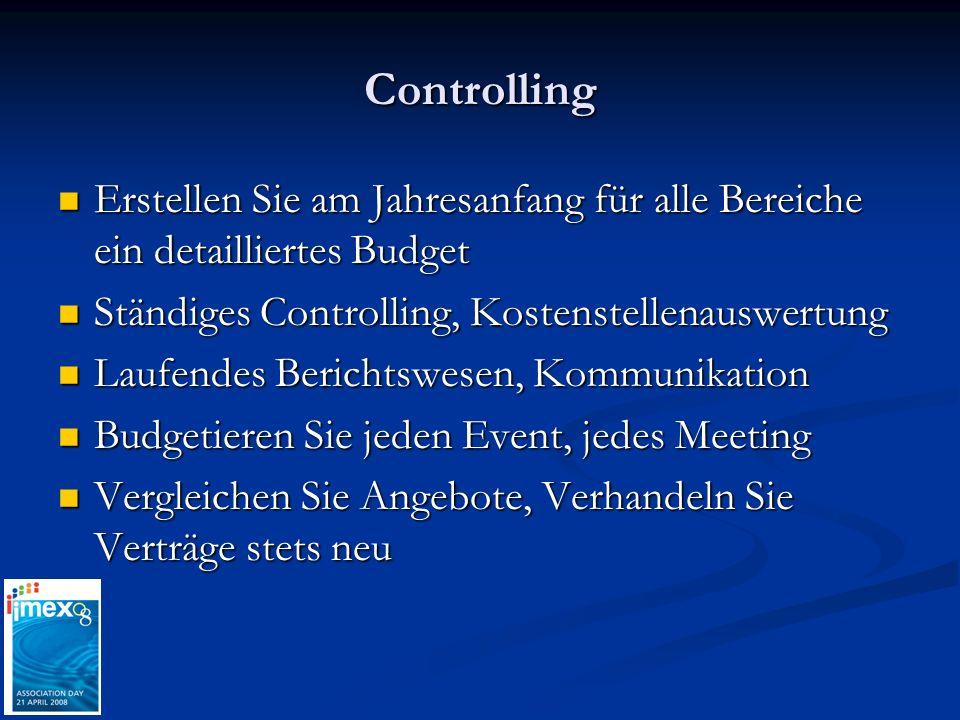 Controlling Erstellen Sie am Jahresanfang für alle Bereiche ein detailliertes Budget Erstellen Sie am Jahresanfang für alle Bereiche ein detailliertes