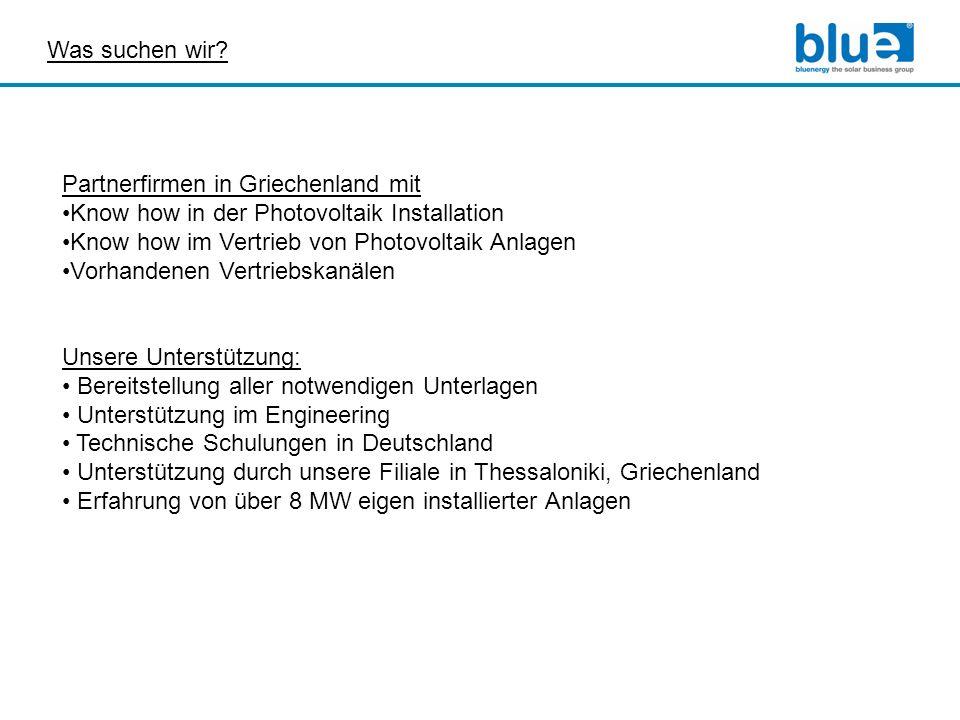 www.bluesolargroup.com Unsere Aktivitäten außerhalb Deutschland Teilnahme 2009 AHK-Programm: 1.)15.