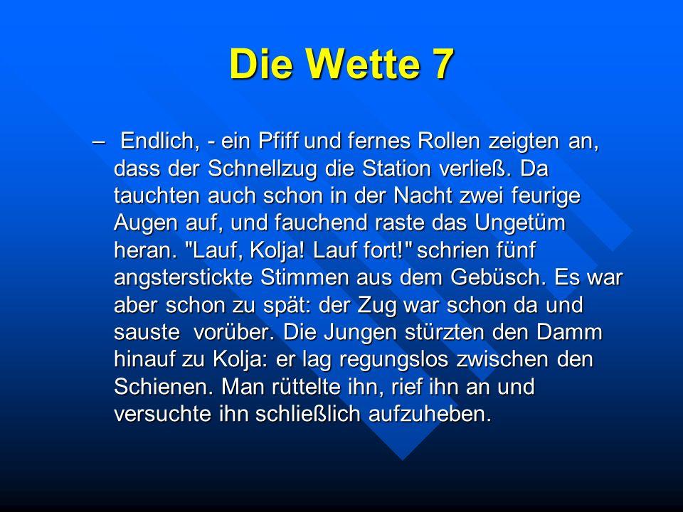 Die Wette 7 – Endlich, ein Pfiff und fernes Rollen zeigten an, dass der Schnellzug die Station verließ. Da tauchten auch schon in der Nacht zwei feuri