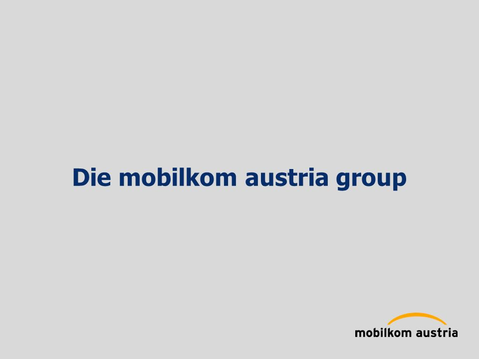 Die mobilkom austria group