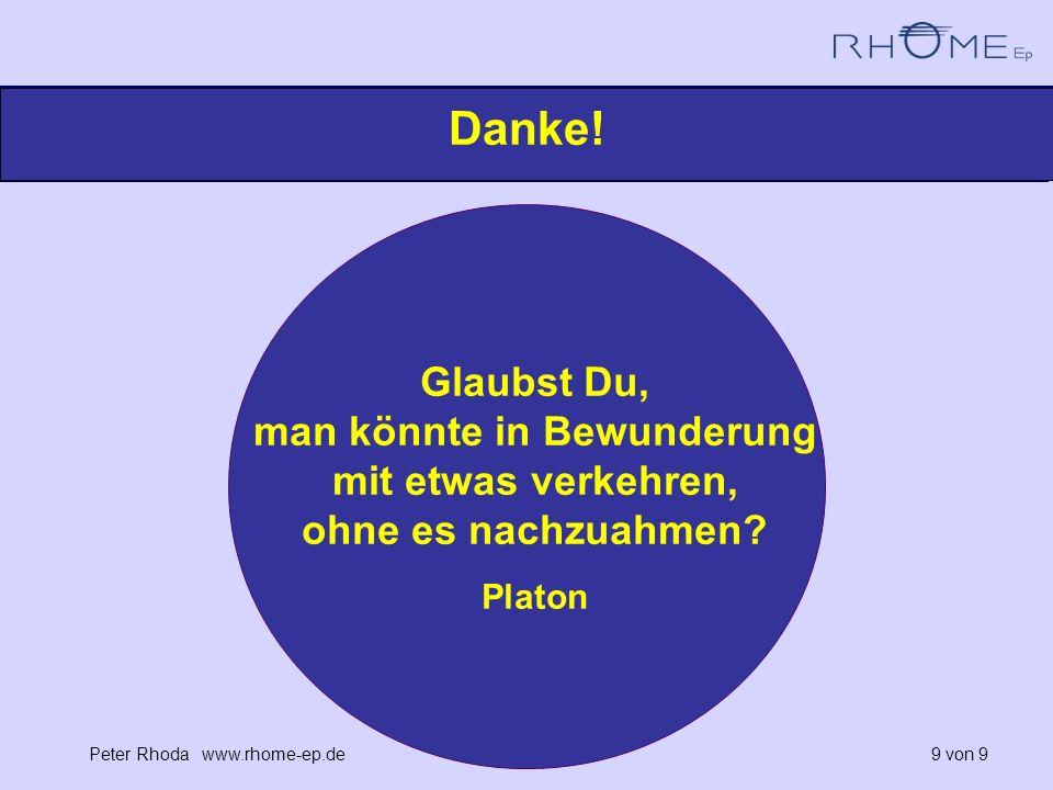 Peter Rhoda www.rhome-ep.de 9 von 9 Danke.