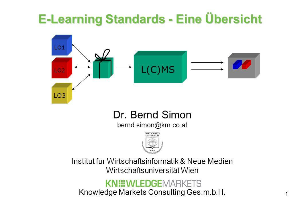 1 E-Learning Standards - Eine Übersicht Dr.
